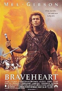 """Poster of Mel Gibson's movie, """"Braveheart"""""""