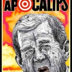 President George W. Bush in poster by Robbie Conal (robbieconal.com)