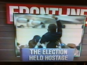 """Frontline documentary, """"The Election Held Hostage"""""""