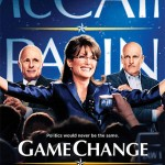 "Poster for HBO's political drama, ""Game Change"""