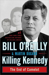 Bill O'Reilly's Outdated 'Killing Kennedy'