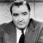 "Sen. Joseph McCarthy, R-Wisconsin, who led the ""Red Scare"" hearings of the 1950s."
