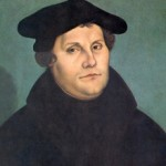 Martin Luther, the Father of the Protestant Reformation in the 1500s.