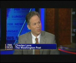 Washington Post editorial writer Charles Lane appearing on Fox News.