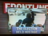 PBS Frontline's: The Election Held Hostage, written by Robert Parry