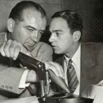 Lawyer Roy Cohn (right) with Sen. Joseph McCarthy.