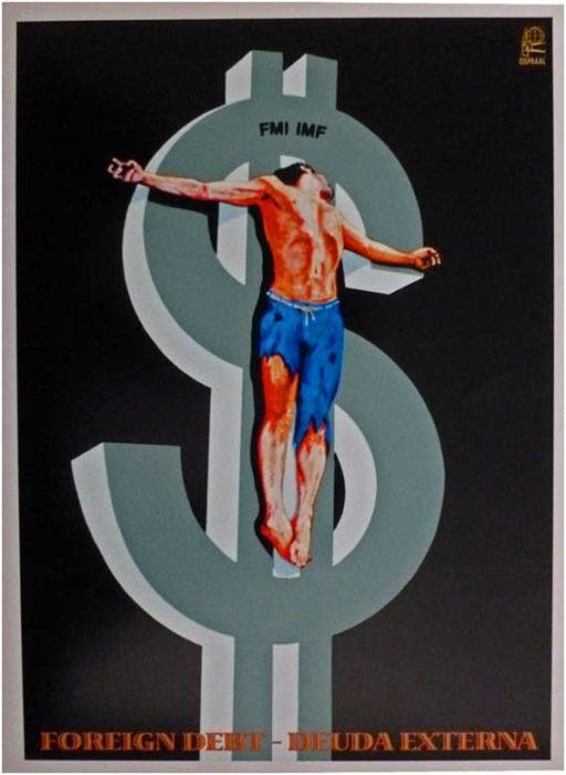 Rafael Enriquez, Foreign Debt, OSPAAAL, 1983.
